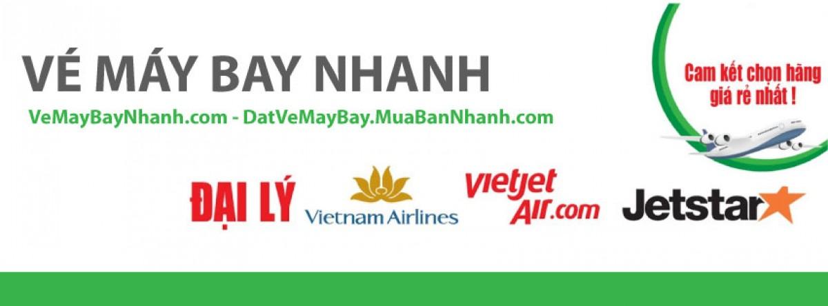Vé Máy Bay Nhanh - Vé Máy Bay Nội Địa, Vé Máy Bay Quốc Tế, Vé Máy Bay Giá Rẻ
