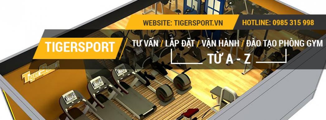 Thiết bị gym chính hãng Tiger Sport
