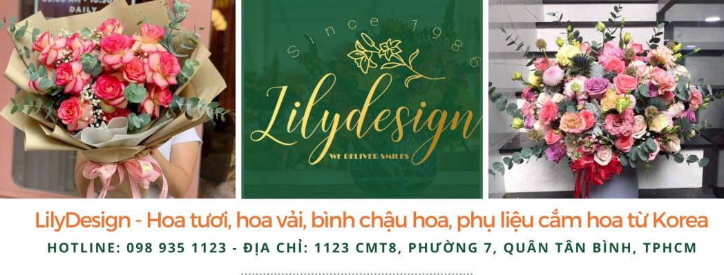 Lilydesign - Hoa Tươi, Hoa Vải, Bình Chậu Hoa, Phụ Liệu Cắm Hoa Từ Korea