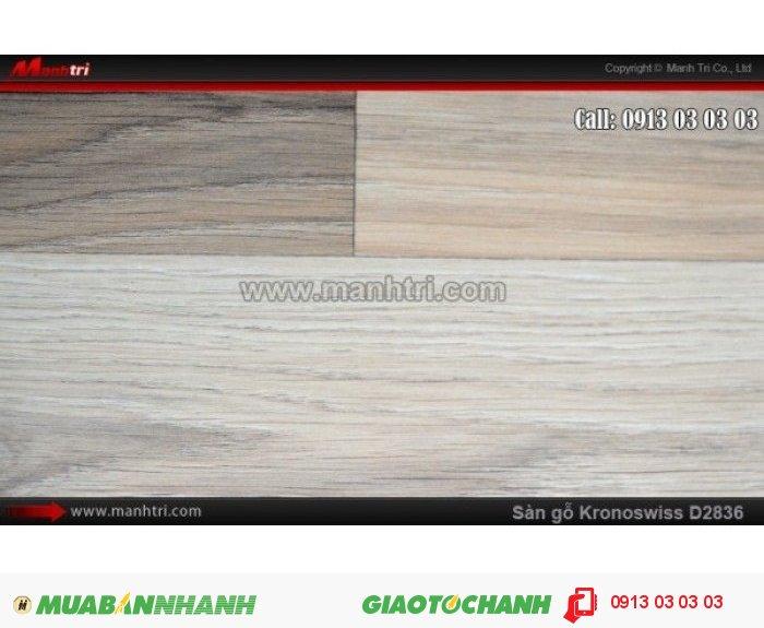 Sàn gỗ công nghiệp Kronoswiss D2836, dày 8mm: Sàn gỗ công nghiệp Kronoswiss D2836, dày 8mm; Ứng dụng: Thi công lắp đặt làm sàn gỗ nội thất trong nhà, phòng khách, phòng ngủ, phòng ăn, showroom, trung tâm thương mại, shopping, sàn thi đấu. Giá: 309.000VND, 1