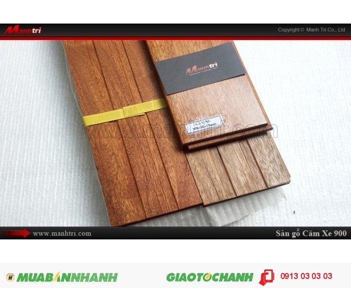 Sàn gỗ tự nhiên Căm Xe 900mm: Sàn gỗ căm xe được sản xuất từ cây gỗ căm xe, nguyên liệu cây gỗ căm xe được nhập khẩu chính ngạch từ nước Lào; Gỗ căm xe sấy ở độ ẩm giao động từ 10% đến 13%, sau đó chuyển đến dây truyền chạy hèm và đánh nhám bền mặt; Toàn thanh ván sàn căm xe được phủ 2k (chống thấm), bề mặt ván sàn căm xe được sơn UV bóng mờ 50%. Giá: 860.000VND, 2