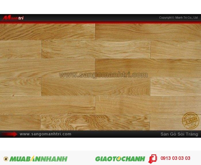 Sàn gỗ tự nhiên Sồi trắng: Sàn gỗ sồi trắng được sản xuất từ Gỗ Sồi Trắng xuất xứ từ Bắc Mỹ thường có giá thành cao hơn 10-20%, nhưng có độ đồng màu và chất lượng tốt. Sàn gỗ sồi thường được sử dụng để làm đồ gỗ, ván sàn gỗ, gỗ chạm kiến trúc, gờ trang trí, cửa cái, tủ bếp….Giá: 710.000VND, 5