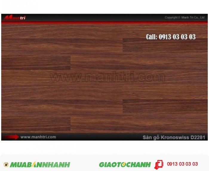 Sàn gỗ công nghiệp Kronoswiss D2281, dày 8mm: Qui cách: 1283 x 193 x 8mm; Xuất xứ: Malaysia chính hãng - Chống trầy: AC3/AC4; Ứng dụng: Thi công lắp đặt làm sàn gỗ nội thất trong nhà, phòng khách, phòng ngủ, phòng ăn, showroom, trung tâm thương mại, shopping, sàn thi đấu., 4