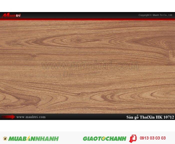 Sàn gỗ công nghiệp Thaixin HK10712, dày 12.3mm, chống cháy chồng trầy, chịu nước; Qui cách: 1205 x 193 x 12.3 mm; Chống trầy: AC4; Ứng dụng: Thi công lắp đặt làm sàn gỗ nội thất trong nhà, phòng khách, phòng ngủ, phòng ăn, showroom, trung tâm thương mại, shopping, sàn thi đấu. Giá: 339.000VND, 1