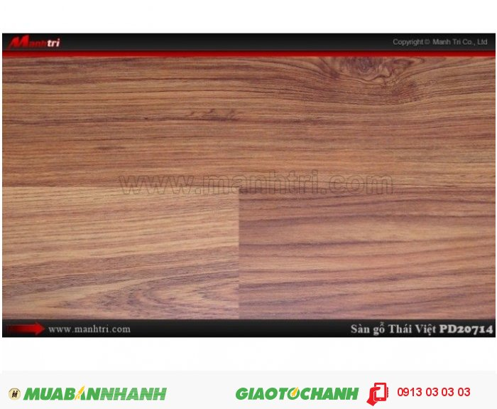 Sàn gỗ công nghiệp Thái Việt PD 20714, dày 8mm, chịu nước, chống trầy, độ bền cao; Xuất xứ: Thái Lan; Quy cách: 1205 x 192 x 8mm; Chống trầy AC4; Giá: 209.000VND., 3