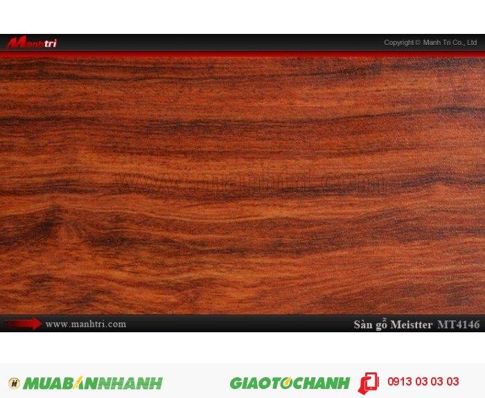 Sàn gỗ công nghiệp Meistter MT4146; Qui cách: 1215 x 148 x 12mm; Chống trầy: AC4; Ứng dụng: Thi công lắp đặt làm sàn gỗ nội thất trong nhà, phòng khách, phòng ngủ, phòng ăn, showroom, trung tâm thương mại, shopping, sàn thi đấu. Giá: 239.000VND, 1