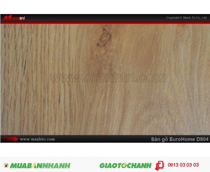 Sàn gỗ công nghiệp EuroHome D804; Qui cách: 1215 x 196 x 8mm; Chống trầy: AC4; Ứng dụng: Thi công lắp đặt làm sàn gỗ nội thất trong nhà, phòng khách, phòng ngủ, phòng ăn, showroom, trung tâm thương mại, shopping, sàn thi đấu. Giá: 145.000VND, 3