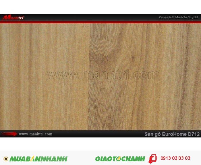Sàn gỗ công nghiệp EuroHome D712; Qui cách: 1215 x 196 x 8mm; Chống trầy: AC4; Ứng dụng: Thi công lắp đặt làm sàn gỗ nội thất trong nhà, phòng khách, phòng ngủ, phòng ăn, showroom, trung tâm thương mại, shopping, sàn thi đấu. Giá: 145.000VND, 5