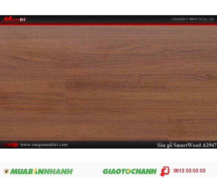 Sàn Gỗ Công Nghiệp Smart wood A2947, dày 12mm, chống thấm, chống bong tróc; Xuất xứ: Malaysia; Quy cách: 1205 x 191 x 12 mm; Chống trầy AC4; Giá: 444.000VND, 3