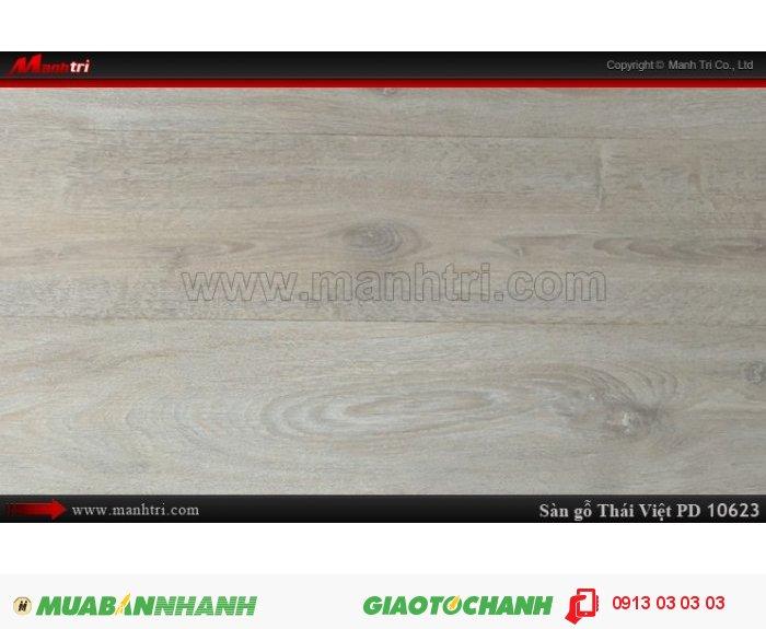 Sàn gỗ công nghiệp Thái Việt PD10623, sàn gỗ chịu nước| Xuất xứ: Thái Lan| Quy cách: 1205 x 192 x 8mm| Chống trầy AC3| Ứng dụng: Thi công lắp đặt làm sàn gỗ nội thất trong nhà, phòng khách, phòng ngủ, phòng ăn, showroom, trung tâm thương mại, shopping, sàn thi đấu. Giá bán: 229,000 VNĐ, 5