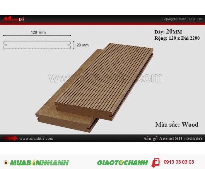 Sàn gỗ ngoài trời Awood SD120x20_Wood; Qui cách: 120 x 20 x 2200 mm; Ứng dụng: Thi công lắp đặt làm sàn gỗ ngoài trời,ốp vách, ốp tường, ốp trần, lót sàn hồ bơi, cafe ngoài trời, san thượng, lan can, hành lang. Giá bán: 129.000VND, 3