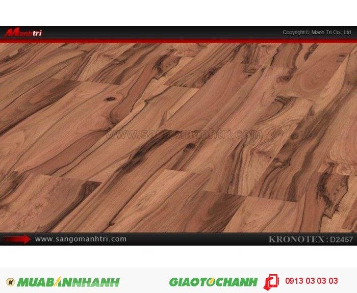 Sàn gỗ công nghiệp Kronotex D2457, dày 8mm   Bề mặt vân: thường - Qui cách: 1380 x 193 x 8mm   Chống trầy: AC4   Ứng dụng: Thi công lắp đặt làm sàn gỗ nội thất trong nhà, phòng khách, phòng ngủ, phòng ăn, showroom, trung tâm thương mại, shopping, sàn thi đấu. Giá bán: 280.000VND, 3