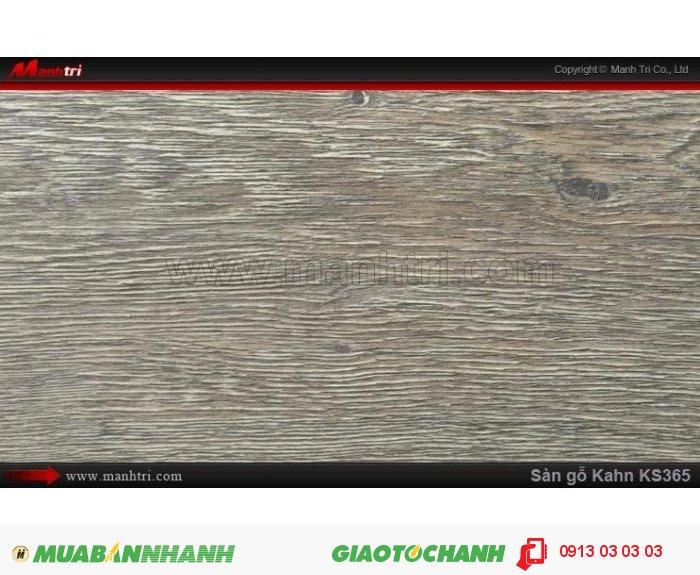 Sàn gỗ công nghiệp Kahn KS365, dày 12.3mm, độ bền cao | Qui cách: 1215 x 166 x 12.3 mm | Chống trầy: AC5 | Ứng dụng: Thi công lắp đặt làm sàn gỗ nội thất trong nhà, phòng khách, phòng ngủ, phòng ăn, showroom, trung tâm thương mại, shopping, sàn thi đấu. Giá bán: 400.000VND, 3