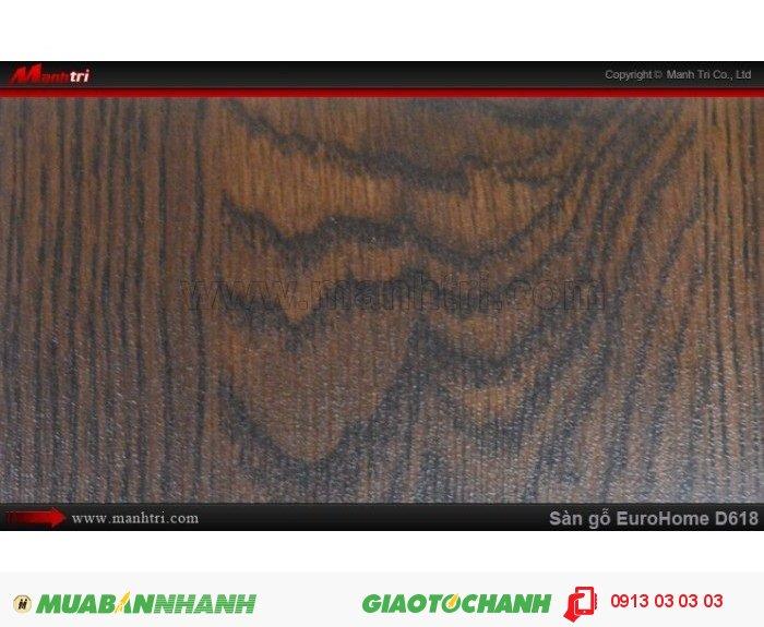 Sàn gỗ công nghiệp EuroHome D618 | Qui cách: 1215 x 196x 8mm | Chống trầy: AC4 | Ứng dụng: Thi công lắp đặt làm sàn gỗ nội thất trong nhà, phòng khách, phòng ngủ, phòng ăn, showroom, trung tâm thương mại, shopping, sàn thi đấu. Giá bán: 145.000VND, 4
