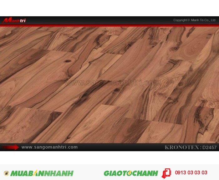 Sàn gỗ công nghiệp Kronotex D2457, dày 8mm   Bề mặt vân: thường - Qui cách: 1380 x 193 x 8mm   Chống trầy: AC4   Ứng dụng: Thi công lắp đặt làm sàn gỗ nội thất trong nhà, phòng khách, phòng ngủ, phòng ăn, showroom, trung tâm thương mại, shopping, sàn thi đấu. Giá bán: 280.000VND, 2
