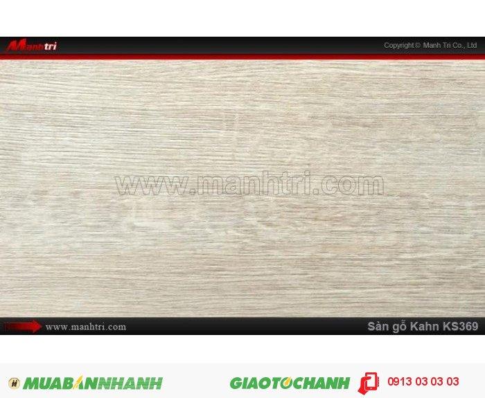 Sàn gỗ công nghiệp Kahn KS369, dày 12.3mm, độ bền cao | Qui cách: 1215 x 166 x 12.3 mm | Chống trầy: AC5 | Ứng dụng: Thi công lắp đặt làm sàn gỗ nội thất trong nhà, phòng khách, phòng ngủ, phòng ăn, showroom, trung tâm thương mại, shopping, sàn thi đấu. Giá bán: 400.000VND, 4
