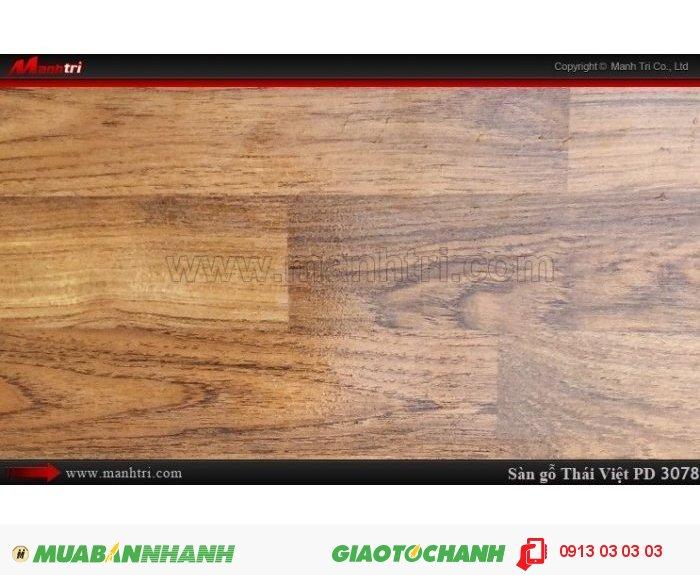 Sàn gỗ công nghiệp Thái Việt PD3078, sàn gỗ Thái Lan chịu nước | Xuất xứ: Thái Lan | Quy cách: 1205 x 192 x 8mm | Chống trầy AC3 | Ứng dụng: Thi công lắp đặt làm sàn gỗ nội thất trong nhà, phòng khách, phòng ngủ, phòng ăn, showroom, trung tâm thương mại, shopping, sàn thi đấu. Giá bán: 229.000VND, 4