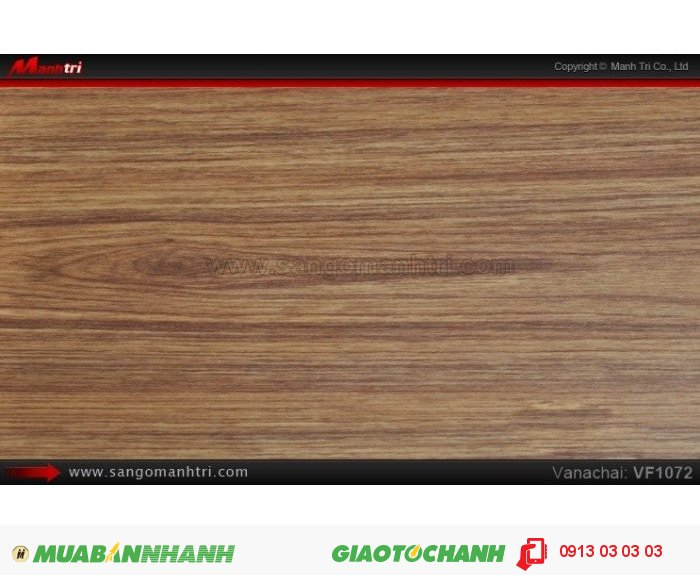 Sàn gỗ công nghiệp Vanachai VF1072, dày 12mm, độ bền cao | Qui cách: 1205x 193 x 12mm | Xuất xứ hàng hóa: Sản xuất tại THÁI LAN - Chống trầy: AC3 | Ứng dụng: Thi công lắp đặt làm sàn gỗ nội thất trong nhà, phòng khách, phòng ngủ, phòng ăn, showroom, trung tâm thương mại, shopping, sàn thi đấu. Giá bán: 235.000VND, 2