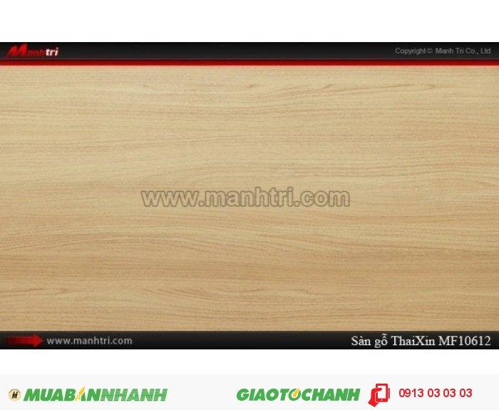 Sàn gỗ công nghiệp Thaixin MF10612, dày 8mm, chống cháy chồng trầy, chịu nước | Qui cách: 1205 x 193 x 8 mm | Chống trầy: AC4 | Ứng dụng: Thi công lắp đặt làm sàn gỗ nội thất trong nhà, phòng khách, phòng ngủ, phòng ăn, showroom, trung tâm thương mại, shopping, sàn thi đấu. Giá bán: 229.000VND, 5