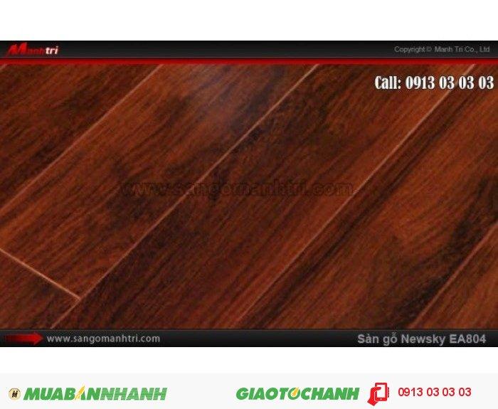 Sàn gỗ công nghiệp Newsky EA804, dày 12mm, chống mối mọt | Qui cách: 808 x 112 x 12 mm | Ứng dụng: Thi công lắp đặt làm sàn gỗ nội thất trong nhà, phòng khách, phòng ngủ, phòng ăn, showroom, trung tâm thương mại, shopping, sàn thi đấu. Giá bán: 209.000VND, 5