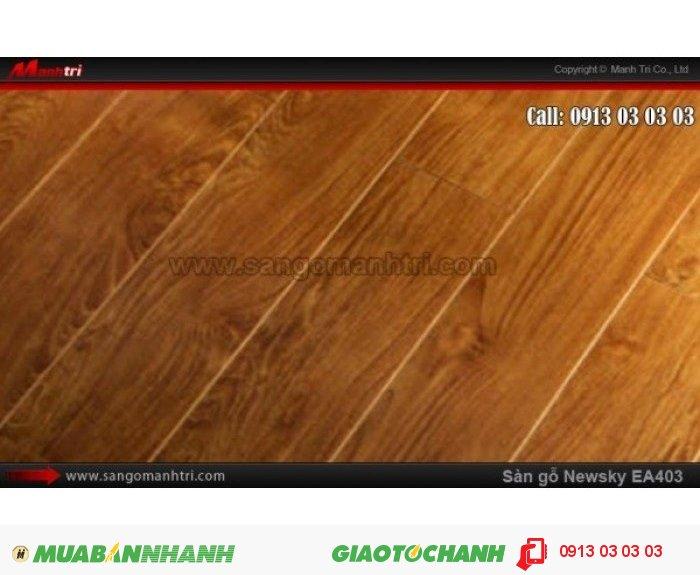 Sàn gỗ công nghiệp Newsky EA403, dày 12mm, chống mối mọt | Qui cách: 808 x 112 x 12 mm | Ứng dụng: Thi công lắp đặt làm sàn gỗ nội thất trong nhà, phòng khách, phòng ngủ, phòng ăn, showroom, trung tâm thương mại, shopping, sàn thi đấu. Giá bán: 209.000VND, 5