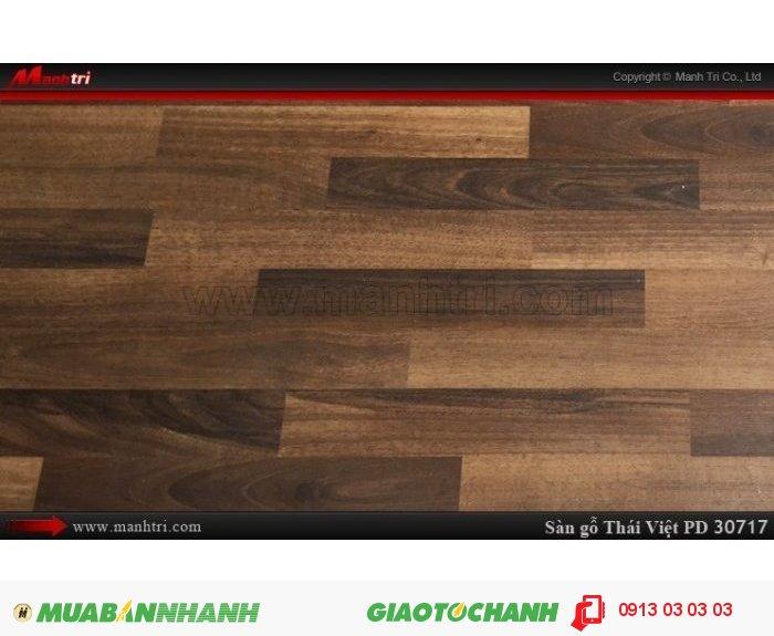 Sàn gỗ công nghiệp Thái Việt PD30717, sàn gỗ công nghiệp chịu nước | Xuất xứ hàng hóa: Thái Lan | Quy cách: 1205 x 192 x 8mm | Chống trầy AC3. Ứng dụng: Thi công lắp đặt làm sàn gỗ nội thất trong nhà, phòng khách, phòng ngủ, phòng ăn, showroom, trung tâm thương mại, shopping, sàn thi đấu. Giá bán: 229,000 VNĐ, 5