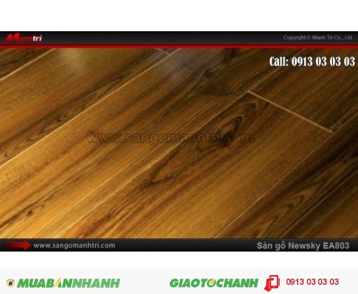 Sàn gỗ công nghiệp Newsky EA803, dày 12mm, chống mối mọt | Qui cách: 808 x 112 x 12 mm | Ứng dụng: Thi công lắp đặt làm sàn gỗ nội thất trong nhà, phòng khách, phòng ngủ, phòng ăn, showroom, trung tâm thương mại, shopping, sàn thi đấu. Giá bán: 209.000VND, 5