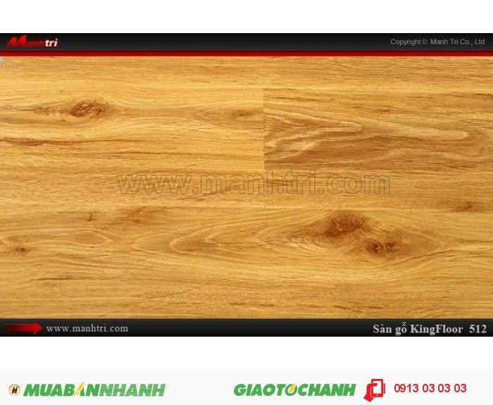 Tên sản phẩm: Sàn gỗ KingFloor 512 |       Giá bán: 169,000 VNĐ/M2 |    - Giá trên CHỈ bao gồm ván sàn |   - Giá trên CHƯA bao gồm chi phí thi công, phụ kiện, vận chuyển, Thuế VAT 10% |   - Đơn giá thi công sàn gỗ, đóng len tường, nẹp: 29.000đ/m2 3