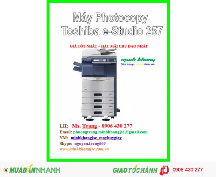 Bán máy photocopy Toshiba E-Studio 257, Máy photocopy Toshiba e-Studio257 giá rẻ0