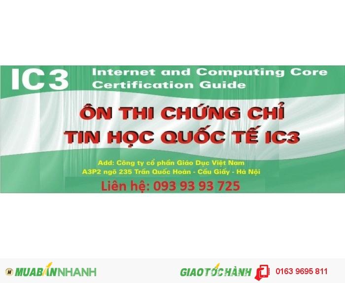 Học nhanh chứng chỉ tin học ic3 trên toàn quốc