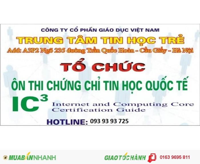 Địa chỉ học tin học IC3 cấp tốc trong tháng 6