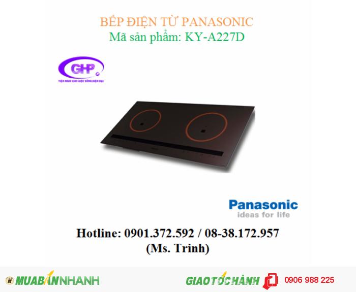 Bếp điện từ Panasonic KY-A227D giá tốt tại TPHCM