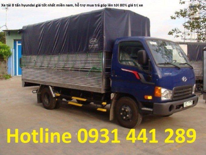 Bán xe tải hd800, hyundai hd800, hd800 8 tấn, xe hyundai 8 tấn trả góp, lãi suất thấp, giá rẻ
