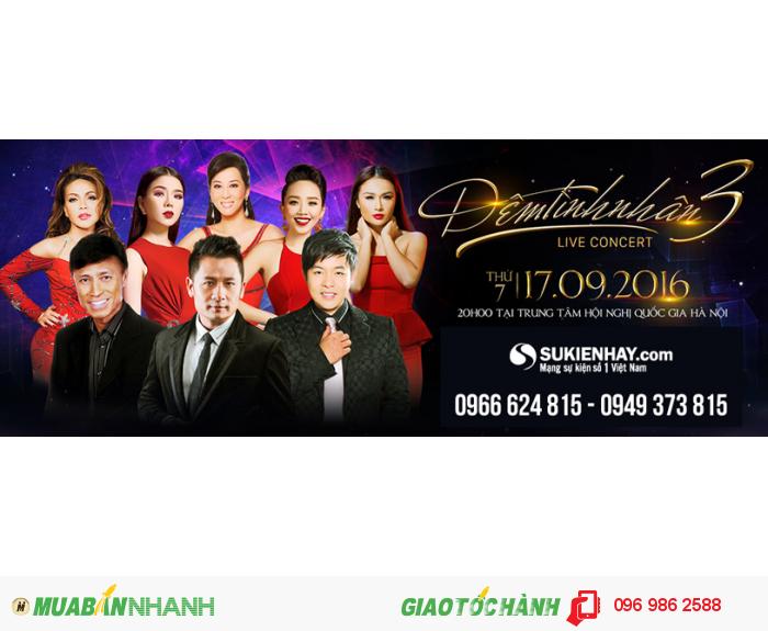 ĐÊM TÌNH NHÂN 3 LIVE CONCERT Bằng Kiều - Đêm nhạc Ngàn Đô
