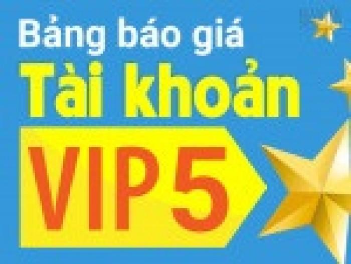 Tài khoản VIP 5 luôn được khách hàng tin dùng