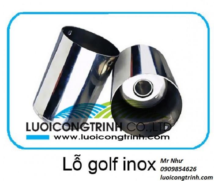 Lỗ golf inox