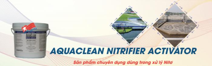 AQUACLEAN NITRIFIER ACTIVATOR - Sản phẩm chuyên dụng dùng trong xử lý Nitơ