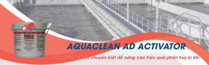 Aquaclean AD Activator (AD) - Sản phẩm vi sinh chuyên biệt để nâng cao hiệu quả phân hủy kị khí