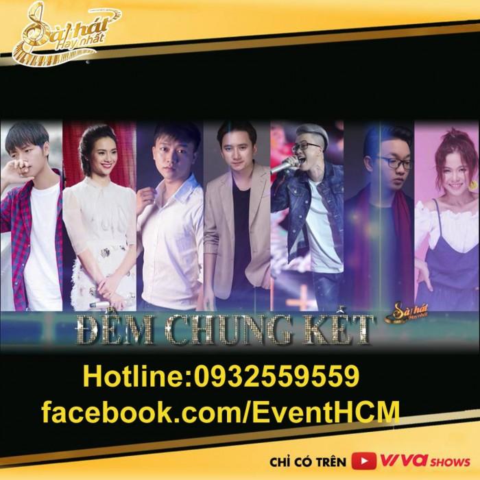 Vé Sing My Song Chung Kết 22/1/2017