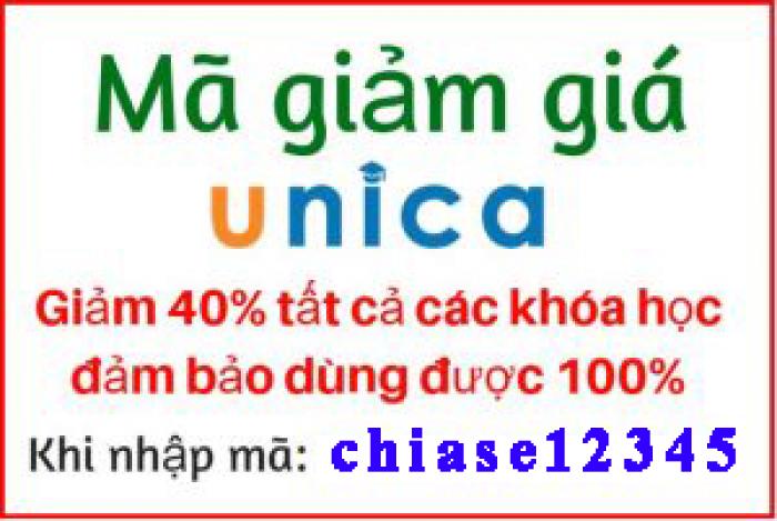 Mã Coupon Giảm ngay 40% tất cả các khóa học giáo dục của Unica