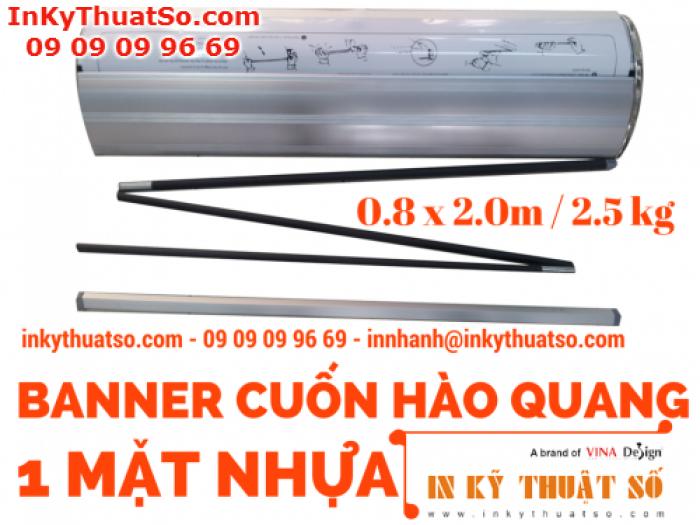 Banner cuốn Hào Quang 1 mặt nhựa 0.8m x 2m - Giá cuốn Hào Quang một mặt nhựa 0