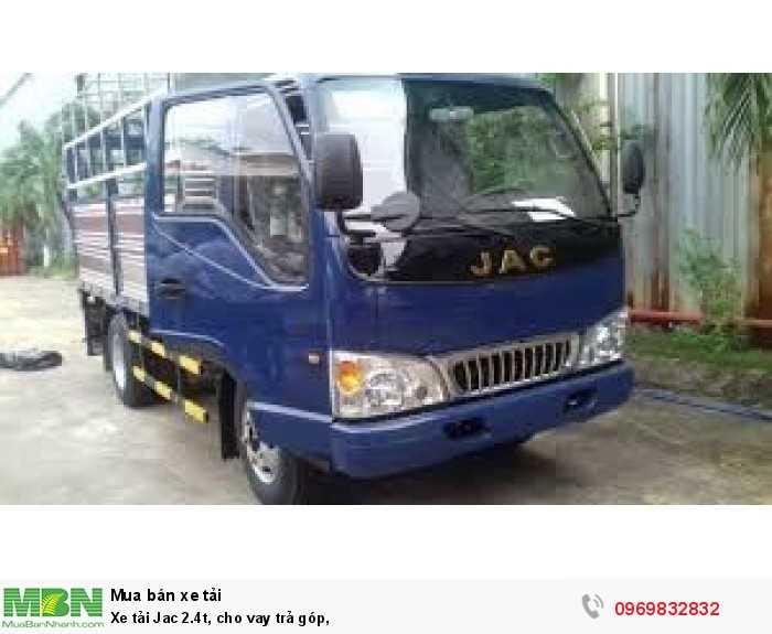 Xe tải Jac 2.4t, cho vay trả góp, 0