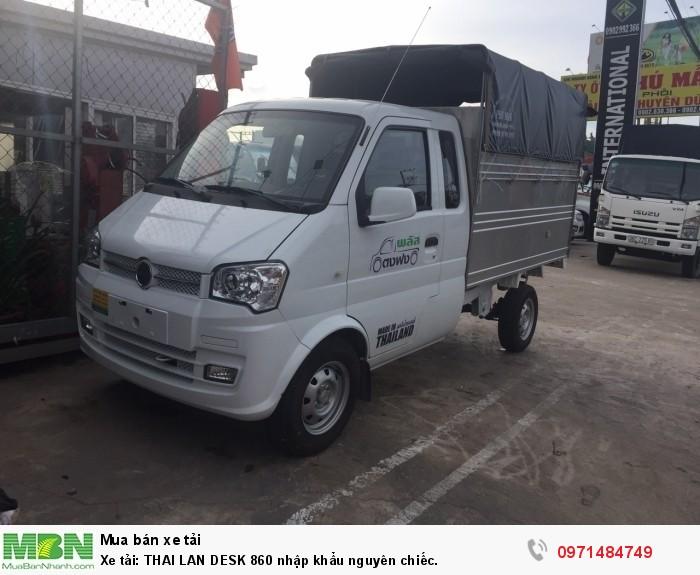 Xe tải: THAI LAN DESK 860 nhập khẩu nguyên chiếc.