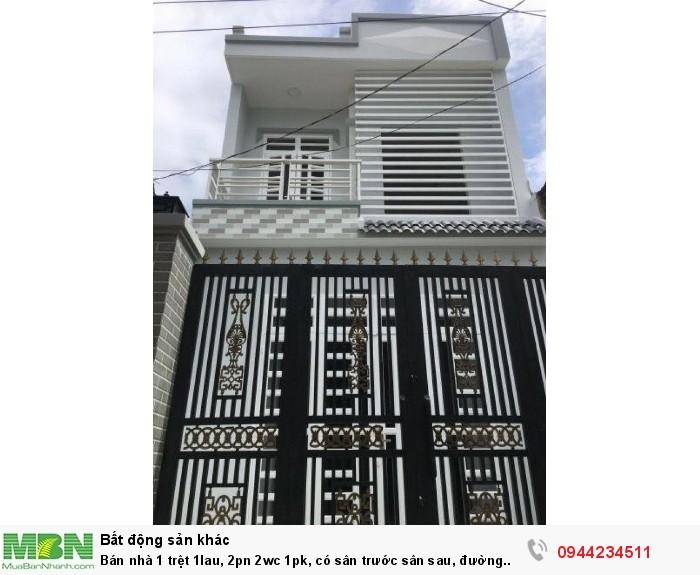 Bán nhà 1 trệt 1lau, 2pn 2wc 1pk, có sân trước sân sau, đường trước nhà 6m, thiết kế hiện đại
