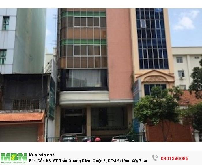 Bán Gấp KS MT Trần Quang Diệu, Quận 3, DT:4.5x19m, Xây 7 lầu