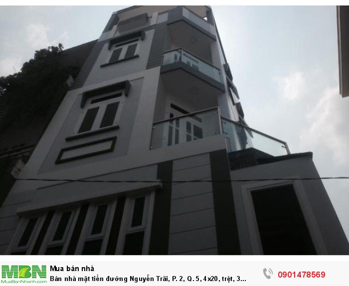 Bán nhà mặt tiền đường Nguyễn Trãi, P. 2, Q. 5, 4x20, trệt, 3 lầu, đúc đẹp