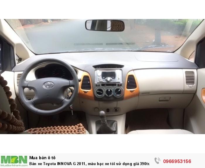 Bán xe Toyota INNOVA G 2011, màu bạc xe tôi sử dụng giá 390tr.