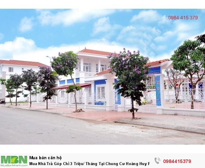 Mua Nhà Trả Góp Chỉ 3 Triệu/ Tháng Tại Chung Cư Hoàng Huy Pruksa