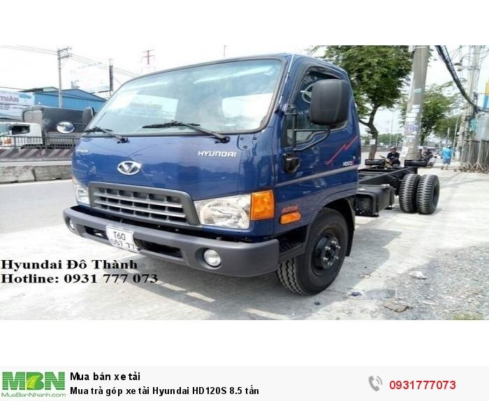 Mua trả góp xe tải Hyundai HD120S 8.5 tấn