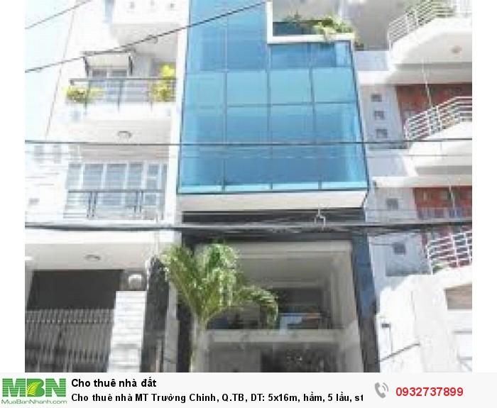 Cho thuê nhà MT Trường Chinh, Q.TB, DT: 5x16m, hầm, 5 lầu, st